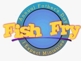 FATHER'S DAY FISH FRY 2012