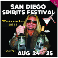 San Diego Spirits Festival Aug 24-25 2013 Saturday &...