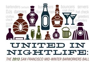 The Eighth Annual San Francisco Midwinter Barworkers Ball