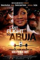 Last Flight to Abuja Premiere World Premiere and...