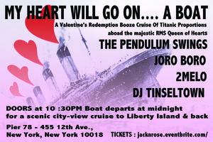 MY HEART WILL GO ON... A BOAT (door tickets still...