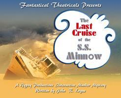 The Last Cruise of the S.S. Minnow - presented by...