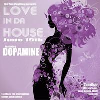 The Cruz Coalition Presents: Love In Da House...