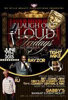 Laugh out Loud Fridays