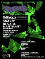 RE:CREATION w/ STARKEY, ILL.GATES, NASTYNASTY, and...