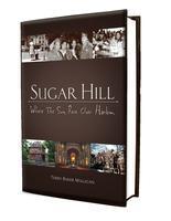 Sugar Hill, Where the Sun Rose Over Harlem