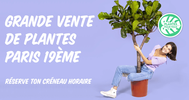 Grande Vente de Plantes - Paris 19 ème