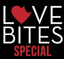 Love Bites Saturday Special: Unlimited $5 Classic Specialty...