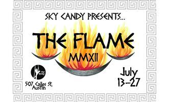 Sky Candy presents The Flame