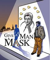 Staged Reading of GIVE A MAN A MASK - a new San...
