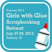 Girls with Glue - Beat the Heat Summer Retreat