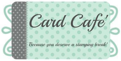 Card Cafe - July 2012