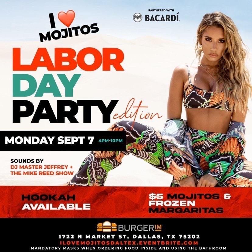 I Love Mojitos Labor Day Party