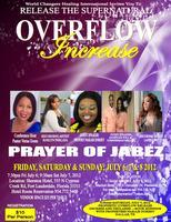 PRAYER OF JABEZ CONFERENCE 2012: OVERFLOW & INCREASE