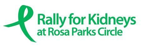 Rally for Kidneys at Rosa Parks Circle