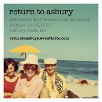 RETURN TO ASBURY – AUGUST 10-12, 2012  ARMENIAN KEF...