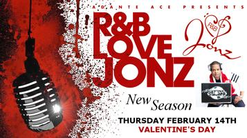R&B Love Jonz A Singing & Spoken Word Live Show In...
