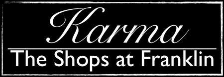 Karma: The Shops at Franklin - VIP Launch Party &...