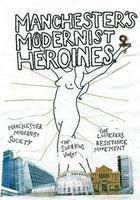 Manchester's Modernist Heroines Walking Tour