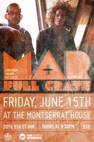 Lunchbox Theory Presents: Full Crate & Mar