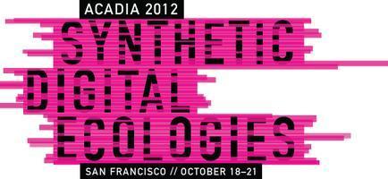 ACADIA 2012 Workshops