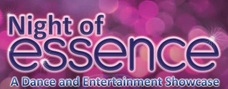 2nd Annual Night of Essence Dance and Entertainment...
