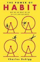 The Power of Habit:  by Charles Duhigg-- November...