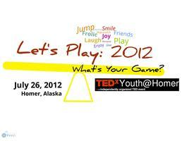 Let's Play! TEDxYouth@Homer