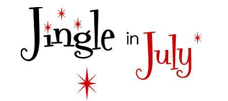 Jingle in July