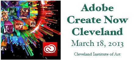 Adobe Create Now 2013 - Cleveland