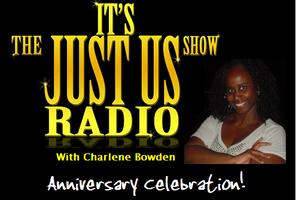 The Its Just Us Radio Show Anniversary Celebration