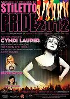 STILETTO PRIDE 2012: LIVE PERFORMANCE BY CYNDI LAUPER!