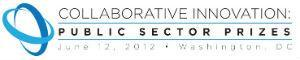 Collaborative Innovation: Public Sector Prizes...