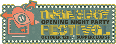 Transbay Fest: Opening Night Party @ Supperclub SF