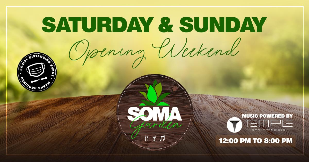 SOMA Garden - Food, Drinks and Music