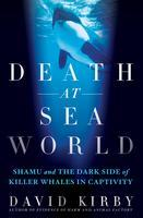 Death at SeaWorld - A Conversation with Author David...