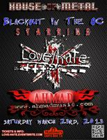 Blackout in The OC with A.H.M.A.D. & Love/Hate