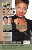 "Women, Wealth & Relationships ""In Studio Chat""..."