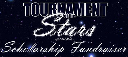 Tournament of the Stars (Scholarship Fundraiser)
