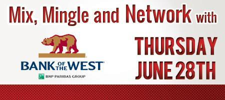 Mix, Mingle and Network with Bank of the West