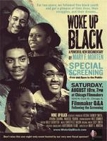 Woke Up Black at Chicago Filmmakers