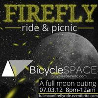 BicycleSPACE FireFly Ride and Picnic: A Full Moon...