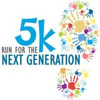 5K Run for the Next Generation
