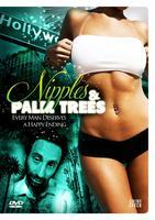 NIPPLES AND PALM TREES Los Angeles Theatrical Premiere...