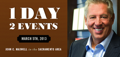 John Maxwell LIVE in Sacramento- Developing Your...
