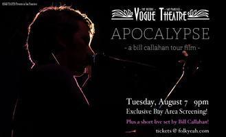 APOCALYPSE - a Bill Callahan tour film - and a short...