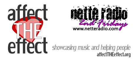 """NetteRadio 2nd Fridays 'Affect the Effect' Fundraiser..."