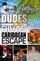 DUDES AND DIVAS CARIBBEAN ESCAPE