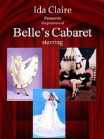 """The Premiere of Belle's Cabaret at """"The Moxie"""" 9PM SHOW"""