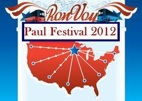 CALIFORNIA Ronvoy to Paul Festival 2012 and the RNC